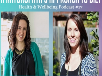A Naturopath's Approach to Diet – Podcast #17