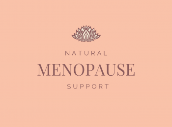 Natural Menopause Support e-course open for enrolments