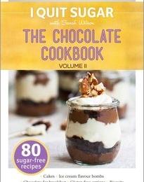 GIVEAWAY: I Quit Sugar Chocolate Cookbook Volume II